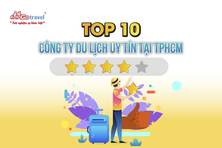 Top 10 công ty du lịch uy tín tại TPHCM